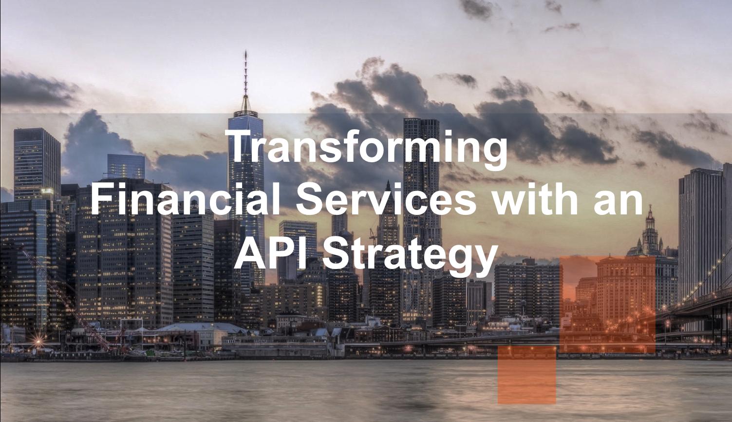 TransformingFinancialServicesAPI.png